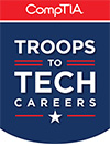 Comptia Troops to Tech Careers