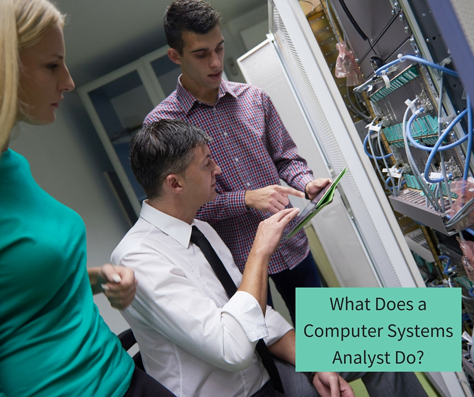 What Does a Computer Systems Analyst Do